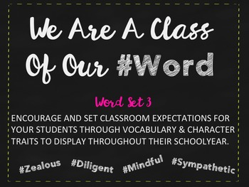 We Are A Class Of Our #Word Set 3