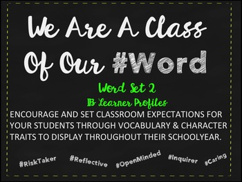 We Are A Class Of Our #Word Set 2