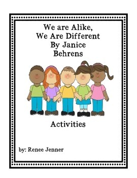 We Are Alike, We are Different Graphic Organizers