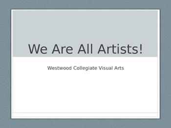 We Are All Artists Presentation