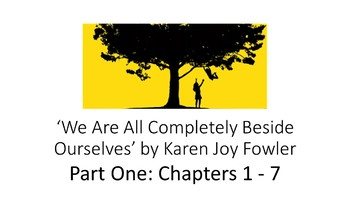 We Are All Completely Beside Ourselves by Karen Joy Fowler: Part One