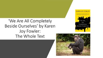 We Are All Completely Beside Ourselves by Karen Joy Fowler: The Complete Text