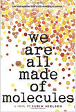 We Are All Made of Molecules Novel Study