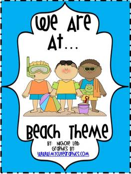 We Are At... Beach Theme By Nichole Leib