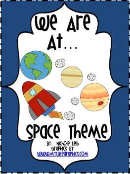 We Are At... Space Theme By Nichole Leib