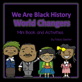 We Are Black History World Changers