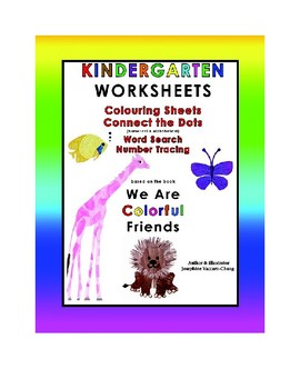 We Are Colorful Friends--Kindergarten Worksheets