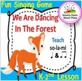 We Are Dancing In The Forest {Kodaly Song to Teacher la, t