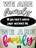 We Are Family Classroom Wall Decor (NO INK)