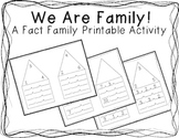 We Are Family (Fact Family Activity)