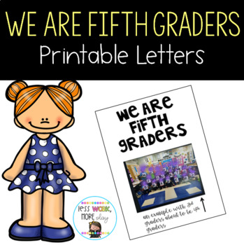 We Are Fifth Graders Letters to Print