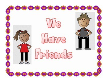 We Have Friends Book and Songs