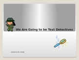 Text Detectives-Improve Comprehension & Test Taking Skills Ppt