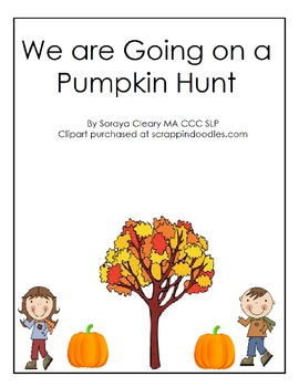 We Are Going on a Pumpkin Hunt