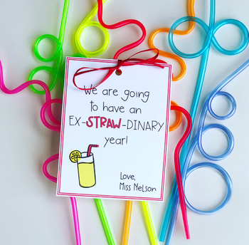 We Are Going to Have an Ex-STRAW-dinary Year! Back to School Student Gift Tags