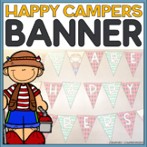 We Are Happy Campers Banner and Activity- Camping Theme