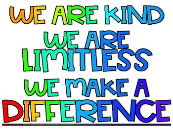 We Are Kind We Are Limitless We Make A Difference Classroom Banner