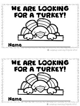 We Are Looking For A Turkey (A Sight Word Emergent Reader)