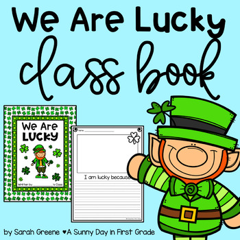 We Are Lucky {St. Patrick's Day class book! FREEBIE}