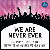 Testing Song Lyrics for We Are Never Ever