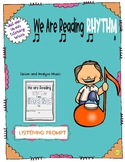 We Are Reading Rhythm Listening Prompt