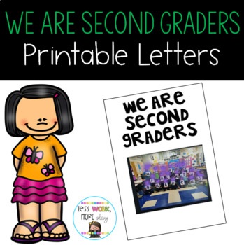 We Are Second Graders Letters to Print