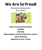 We Are So Proud! Unit--Kindergarten Reading Street U1.W2