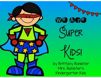 We Are Super Kids! Literacy and Math Station Pack