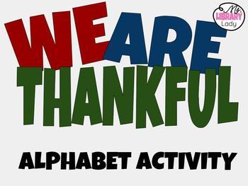 We Are Thankful- Alphabet Activity