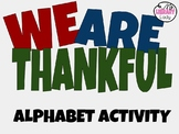 We Are Thankful- Alphabet Activity