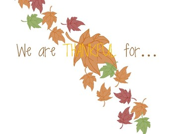 We Are Thankful For (Sign)