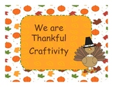 We Are Thankful Writing Prompt and Craftivity FREEBIE