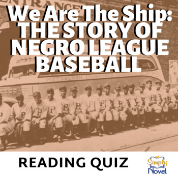 We Are The Ship by Kadir Nelson Final Reading Quiz