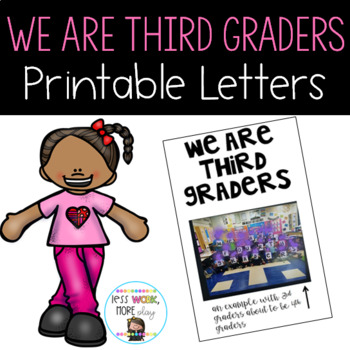 We Are Third Graders Letters to Print