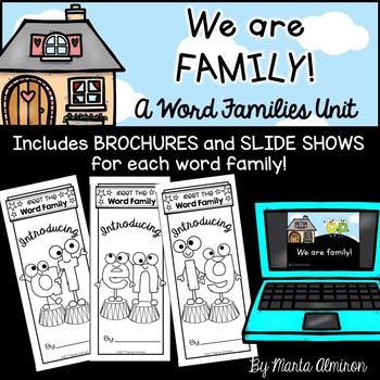 """We Are """"WORD FAMILY"""" {Brochures, slide shows, literacy centers}"""