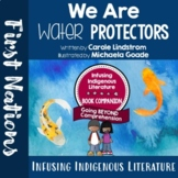 We Are Water Protectors - Indigenous Resource - Inclusive