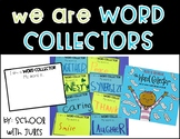 We Are Word Collectors Packet