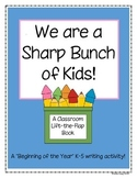 We Are a Sharp Bunch of Kids - Beginning of the Year Writing Activity-Class Book