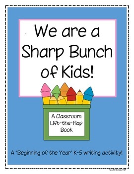 We Are a Sharp Bunch of Kids - Beginning of the Year Writi