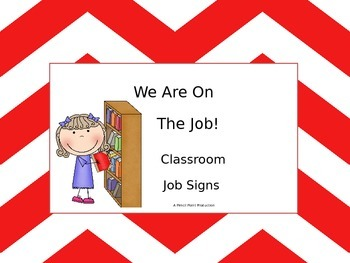 We Are on the Job - Classroom Job Signs