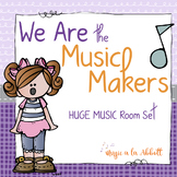 We Are the Music Makers: a HUGE Set of Visual Aides and Classroom Systems