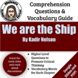 We Are the Ship by Kadir Nelson (Comprehension Guide)