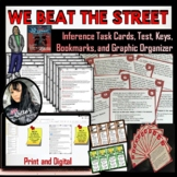 We Beat The Street Inference Task Cards, Graphic Organizer, and Bookmarks