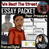 We Beat The Street Differentiated Peer Pressure Mini Essay Packet (13 pages)
