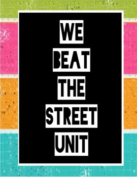 We Beat the Street Unit