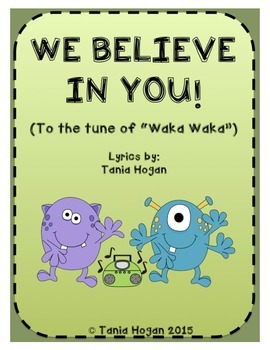 "We Believe In You! (To the tune of ""Waka Waka"")"