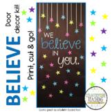 We Believe in You Door Decoration Kit