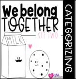 We Belong Together Set 2 {A Categorizing Center}