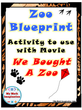 We Bought A Zoo Blueprint Activity - Perimeter, Circumference, Area, Volume