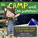 "We ""CAMP"" Wait for Summer! End of Year Activities & Campin"